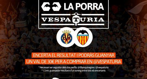 Guanyador Porra Vespaturia Villarreal – València CF