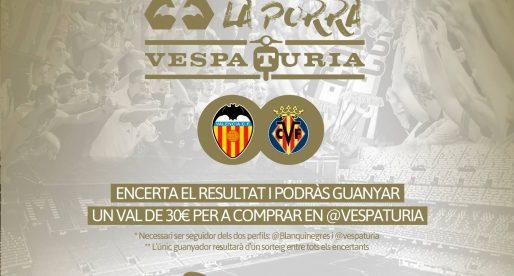 Guanyador Porra Vespaturia València CF – Villarreal