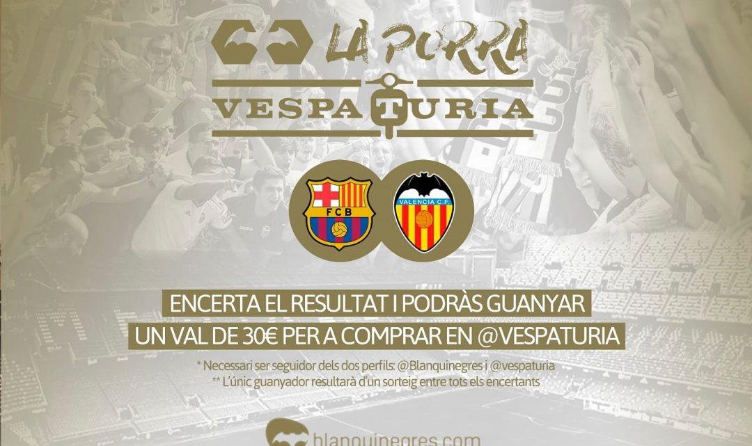 Guanyador Porra Vespaturia FC Barcelona –  València CF