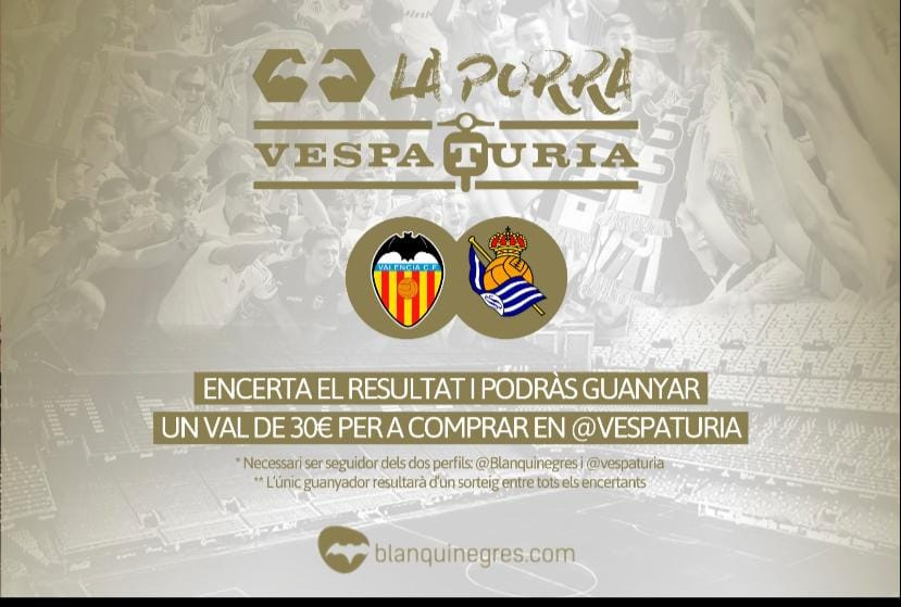 Guanyador Porra Vespaturia València CF – Real Societat