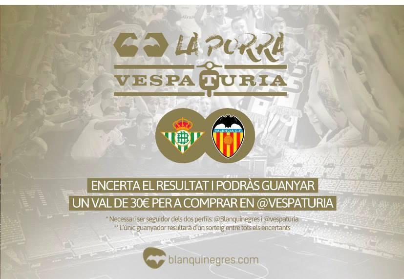 Guanyador Porra Vespaturia Betis – València CF