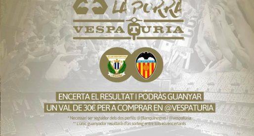 Guanyador Porra Vespaturia  Leganes – València CF
