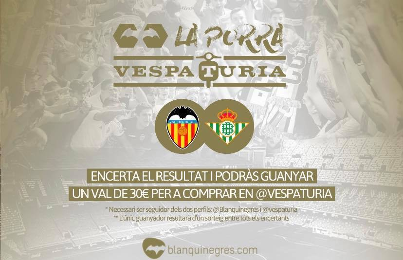 Guanyadora Porra Vespaturia València CF 1  – Betis 0