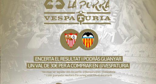 Guanyador Porra Vespaturia Sevilla FC  0 – 1 València CF