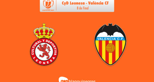 PRÈVIA: Cultural Leonesa – València CF (Copa del Rei)
